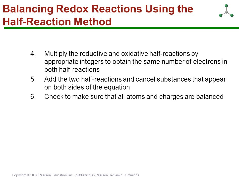 Balancing Redox Reactions Using the Half-Reaction Method