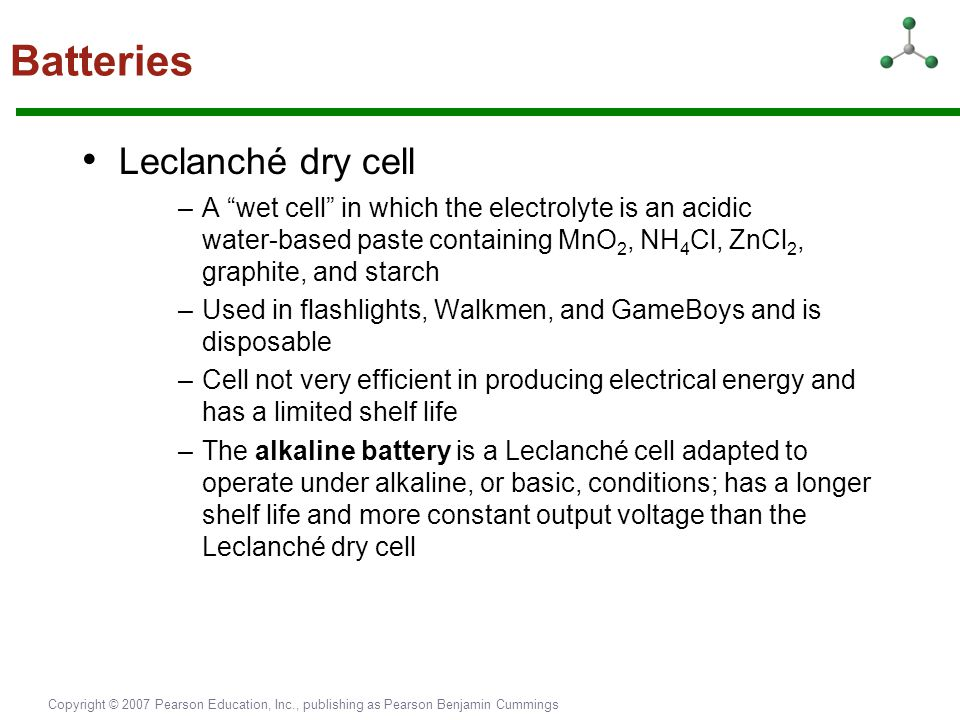 Batteries • Leclanché dry cell