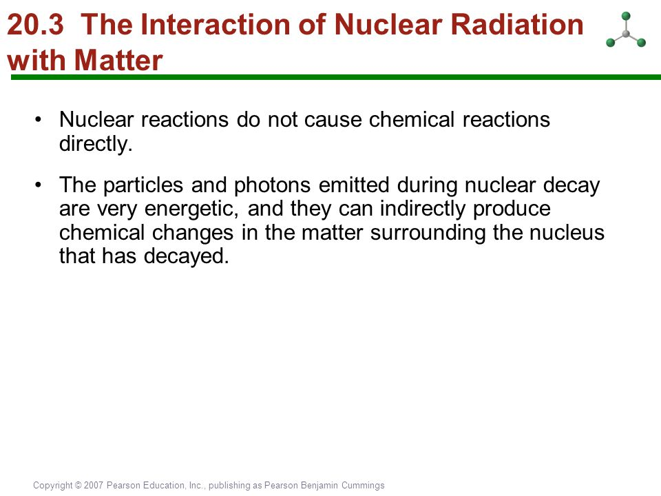 20.3 The Interaction of Nuclear Radiation with Matter