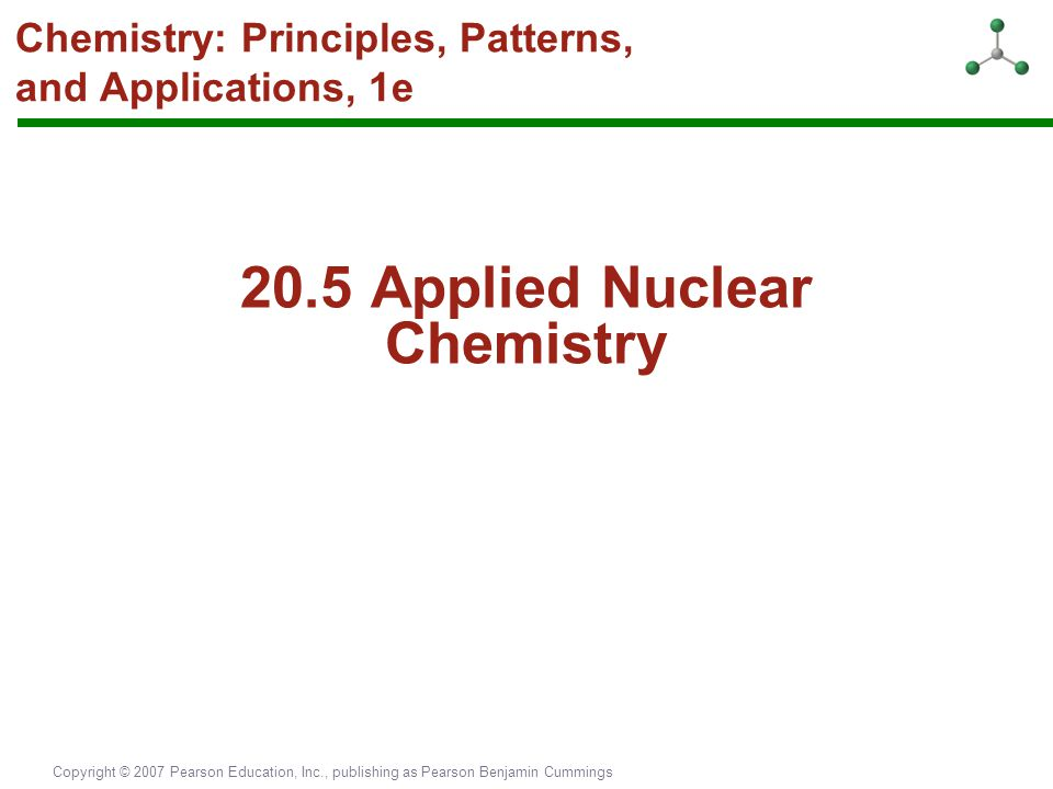 Chemistry: Principles, Patterns, and Applications, 1e