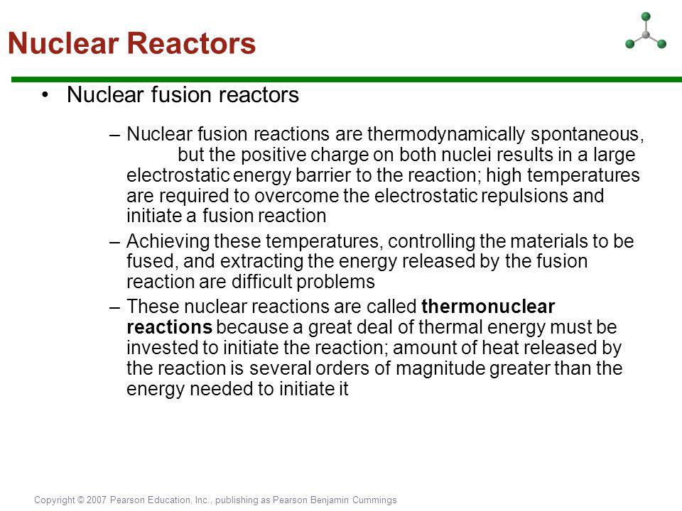 Nuclear Reactors Nuclear fusion reactors
