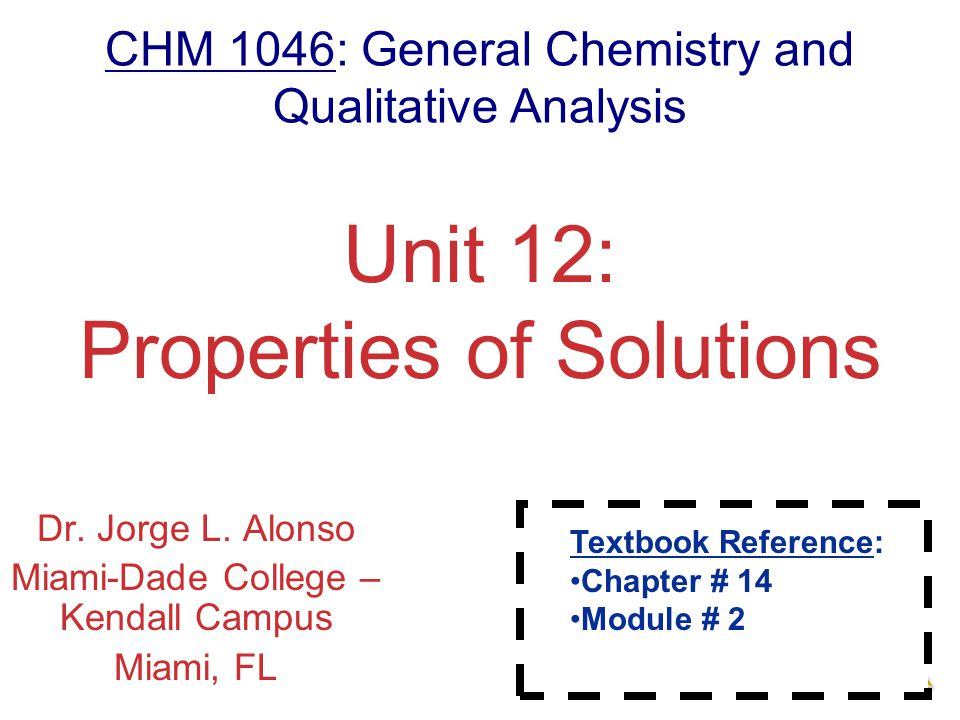 Unit 12: Properties of Solutions