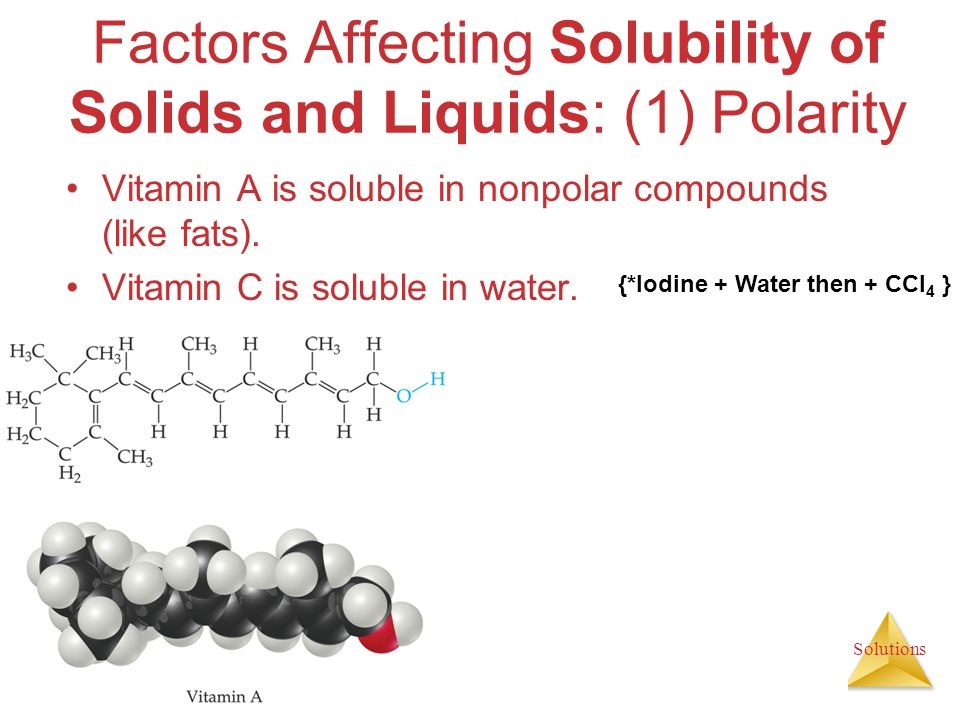 Factors Affecting Solubility of Solids and Liquids: (1) Polarity