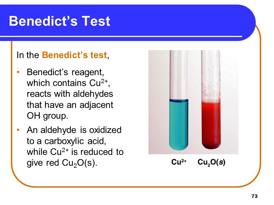 Benedict's Test In the Benedict's test,