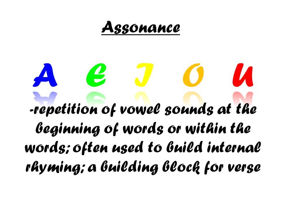 Assonance A E I O U.