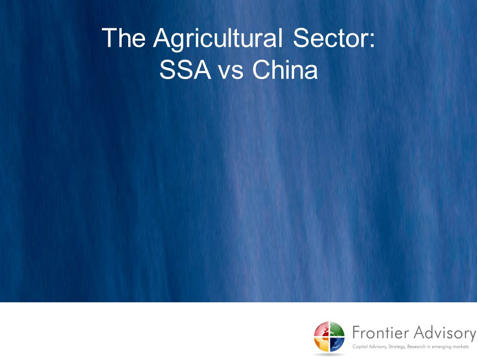 The Agricultural Sector: