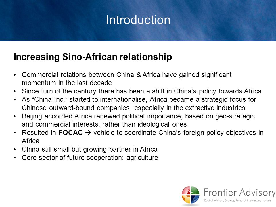 Introduction Increasing Sino-African relationship
