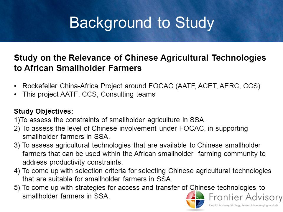 Background to Study Study on the Relevance of Chinese Agricultural Technologies to African Smallholder Farmers.