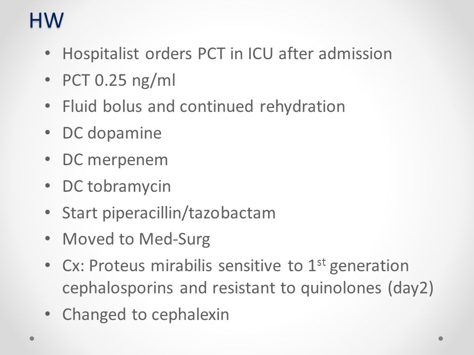 HW Hospitalist orders PCT in ICU after admission PCT 0.25 ng/ml