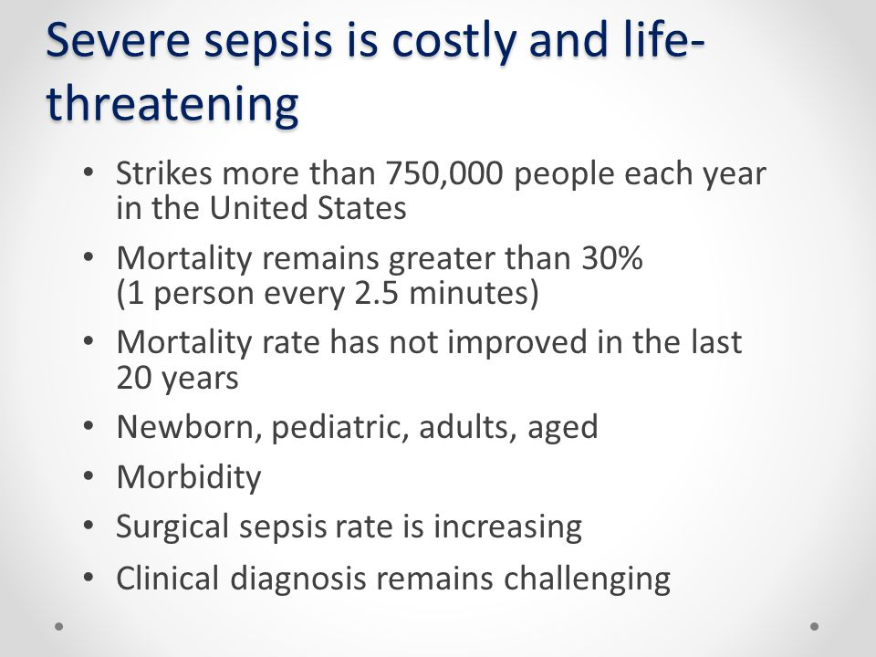 Severe sepsis is costly and life-threatening