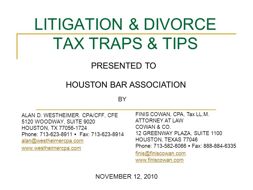 LITIGATION & DIVORCE TAX TRAPS & TIPS