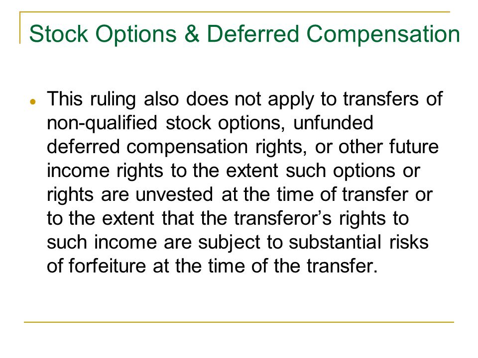Stock Options & Deferred Compensation