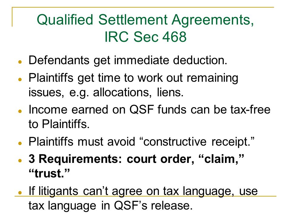 Qualified Settlement Agreements, IRC Sec 468