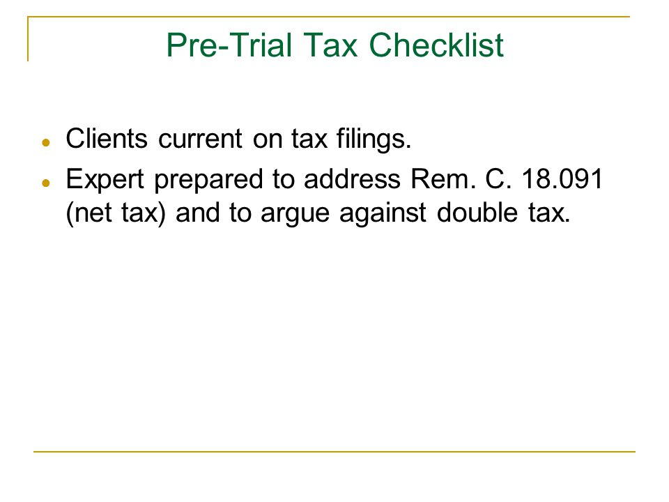 Pre-Trial Tax Checklist