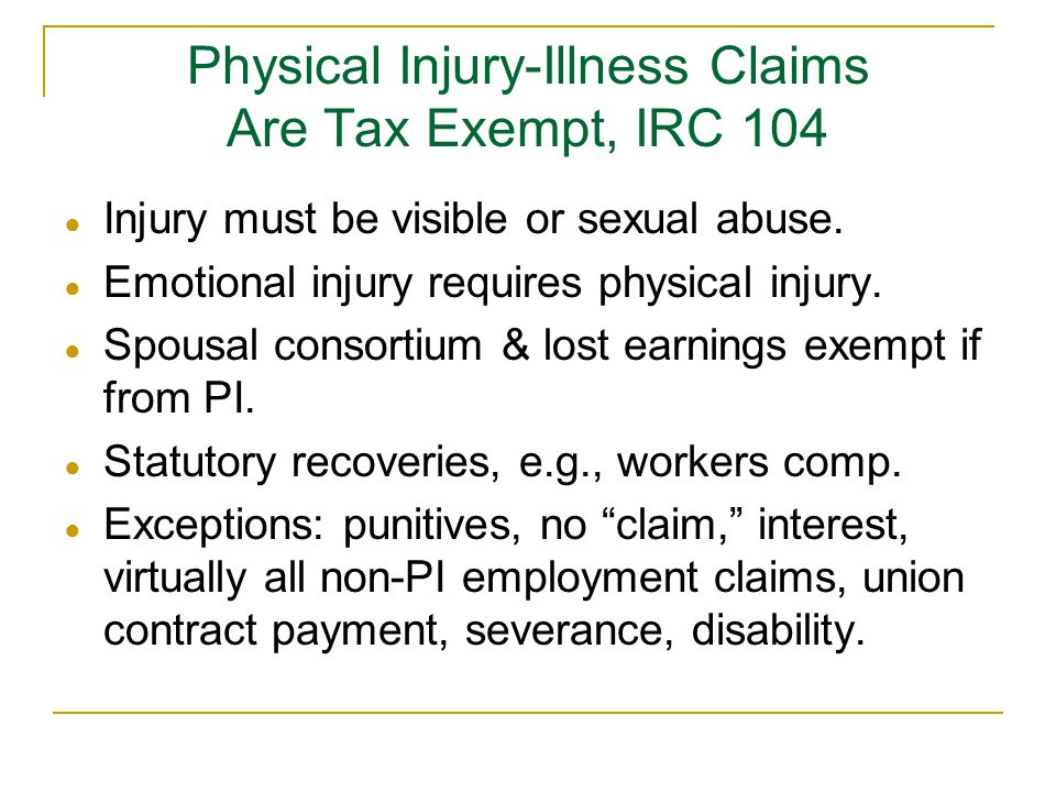 Physical Injury-Illness Claims Are Tax Exempt, IRC 104