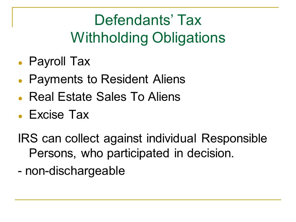 Defendants' Tax Withholding Obligations