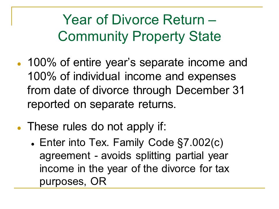 Year of Divorce Return – Community Property State