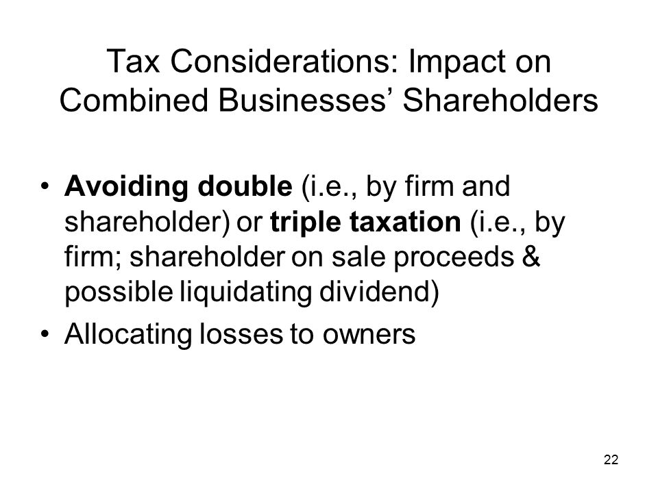 Tax Considerations: Impact on Combined Businesses' Shareholders