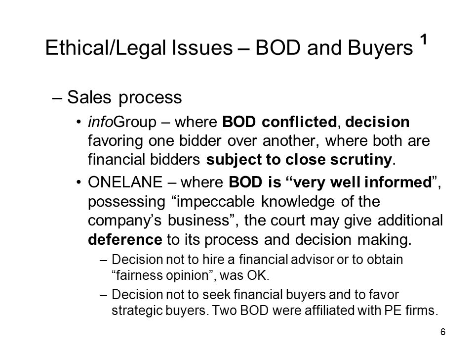 Ethical/Legal Issues – BOD and Buyers ¹