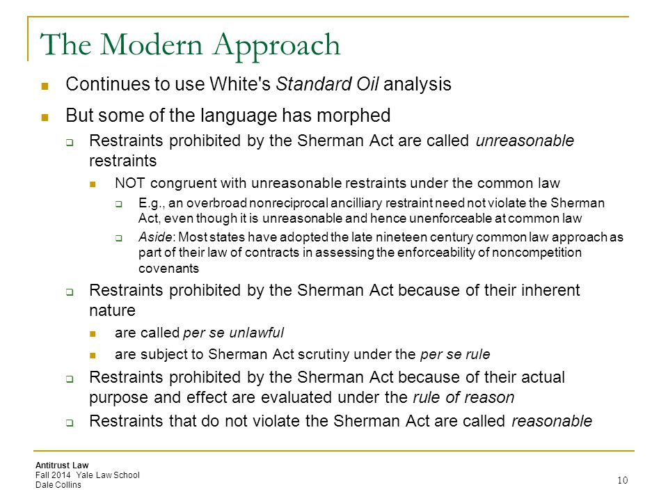 The Modern Approach Continues to use White s Standard Oil analysis