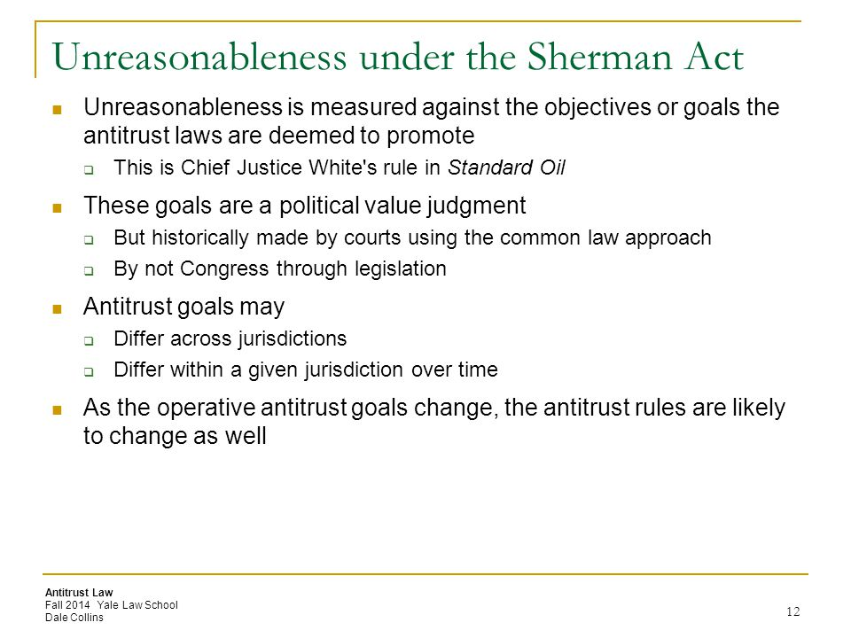 Unreasonableness under the Sherman Act
