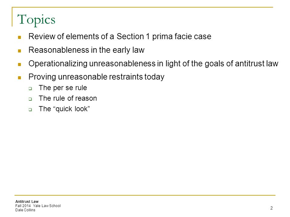 Topics Review of elements of a Section 1 prima facie case