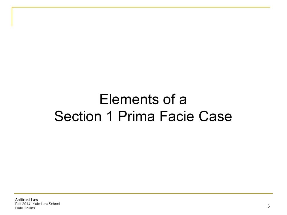 Elements of a Section 1 Prima Facie Case