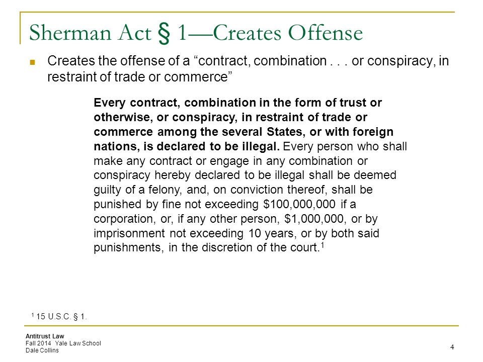 Sherman Act § 1—Creates Offense