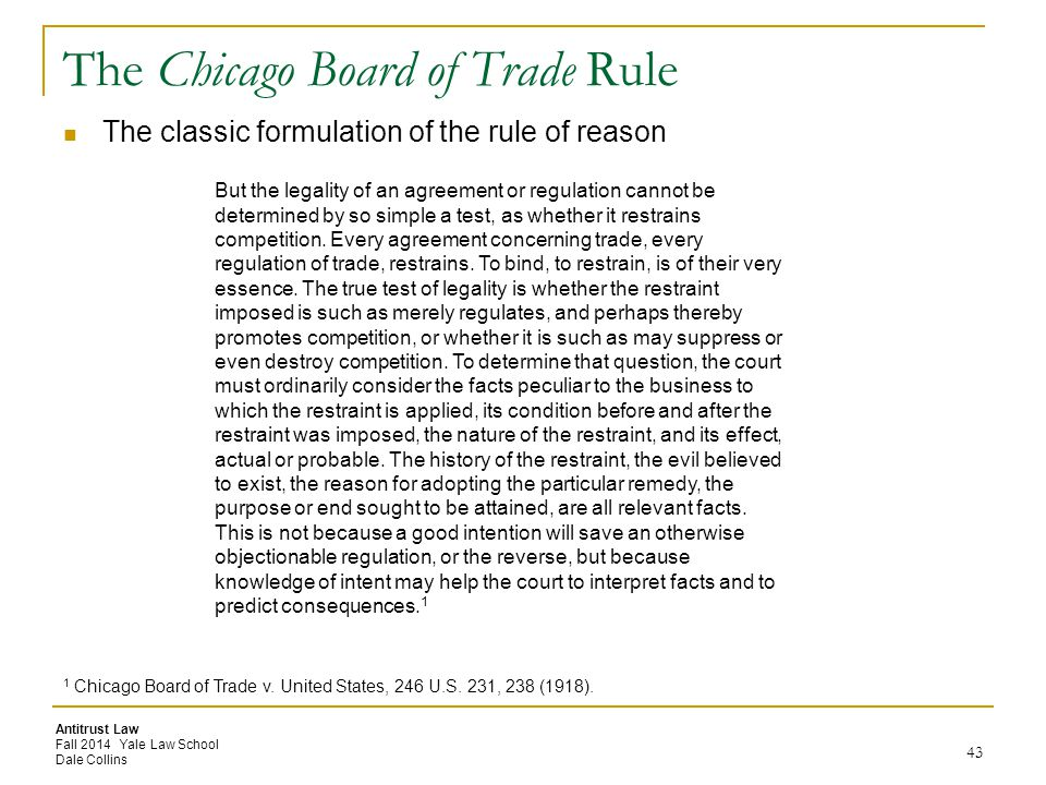 The Chicago Board of Trade Rule