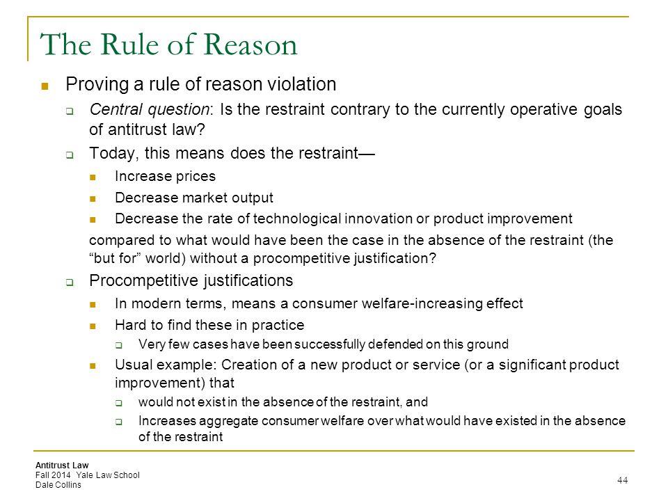 The Rule of Reason Proving a rule of reason violation
