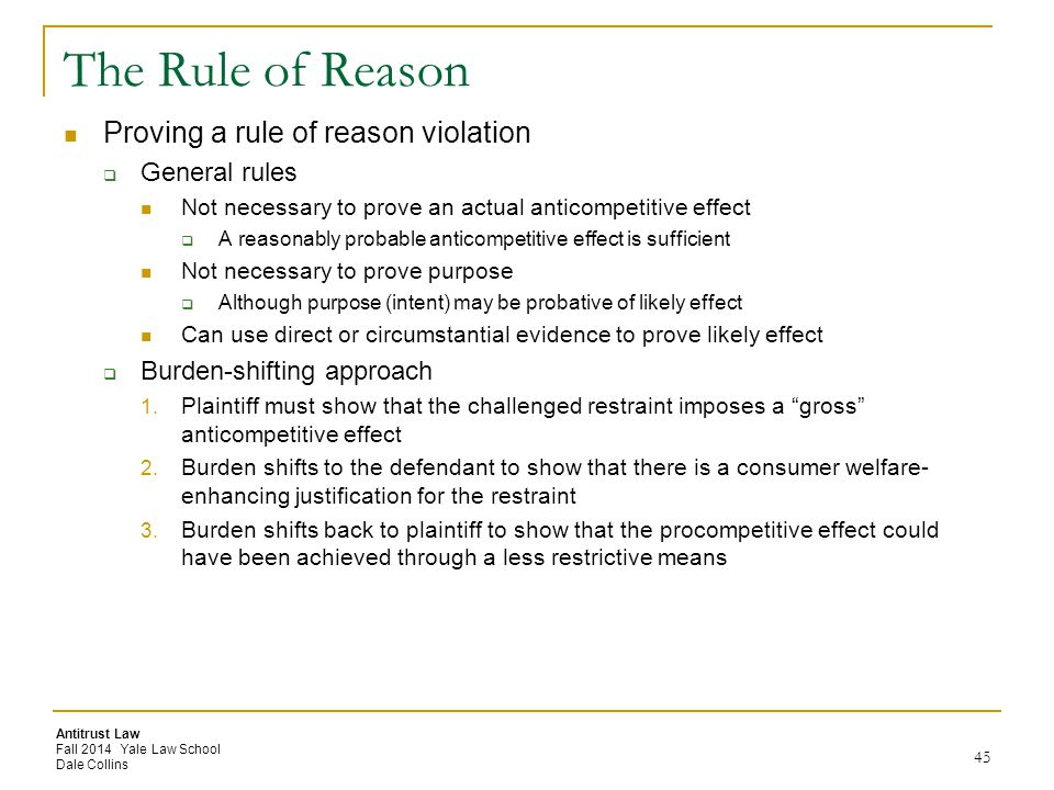 The Rule of Reason Proving a rule of reason violation General rules