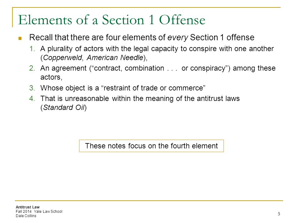 Elements of a Section 1 Offense