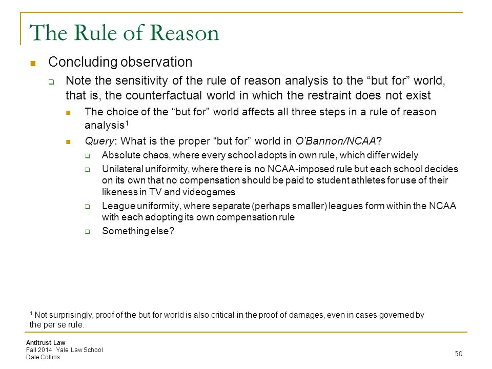 The Rule of Reason Concluding observation