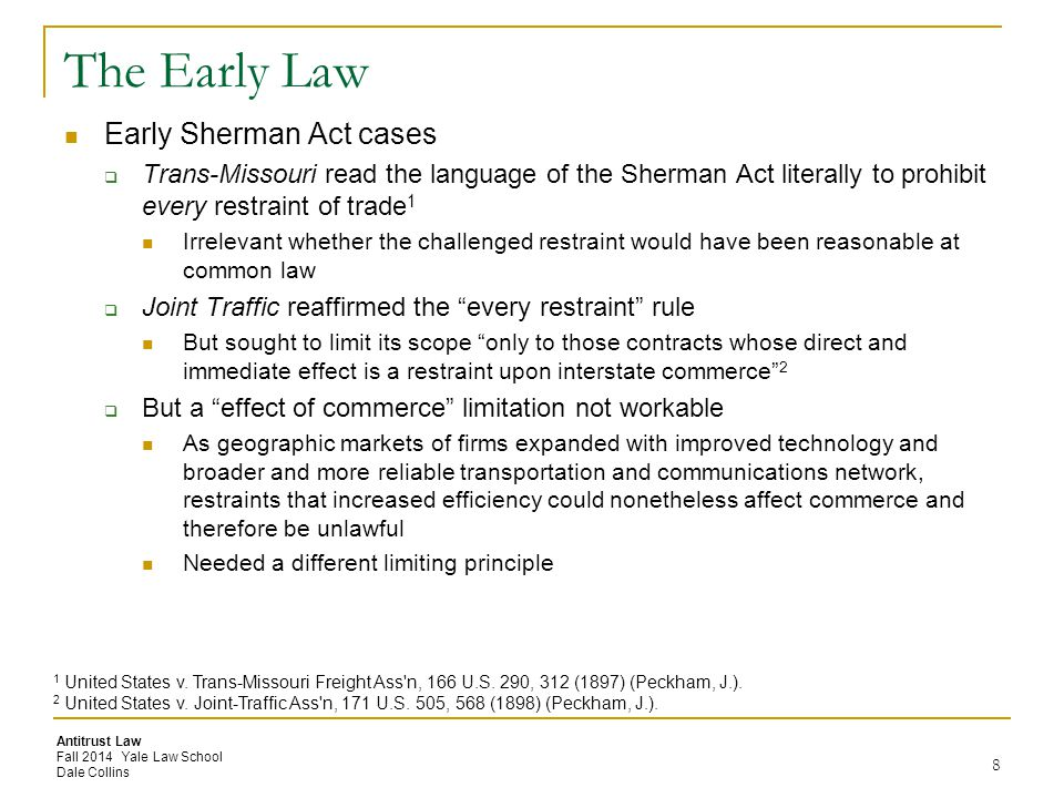 The Early Law Early Sherman Act cases