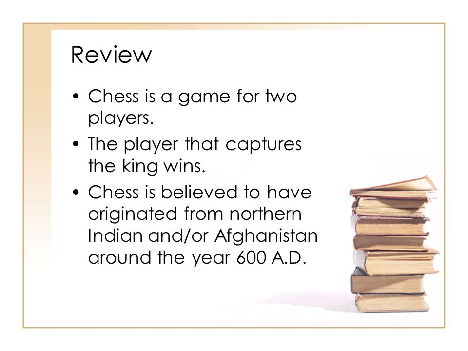Review Chess is a game for two players.