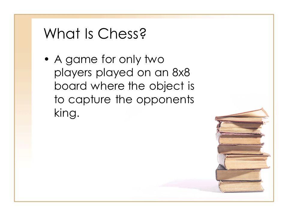 What Is Chess.