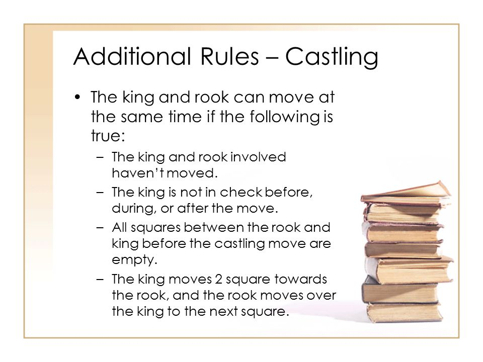 Additional Rules – Castling
