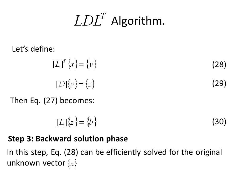 Algorithm. Let's define: (28) (29) Then Eq. (27) becomes: (30)