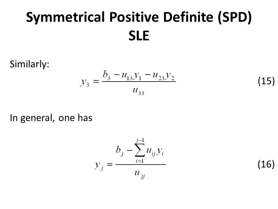 Symmetrical Positive Definite (SPD) SLE