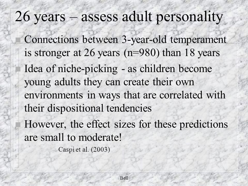 26 years – assess adult personality