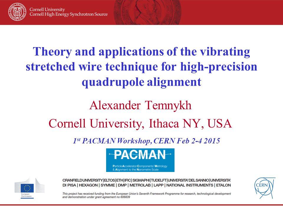 Alexander Temnykh Cornell University, Ithaca NY, USA