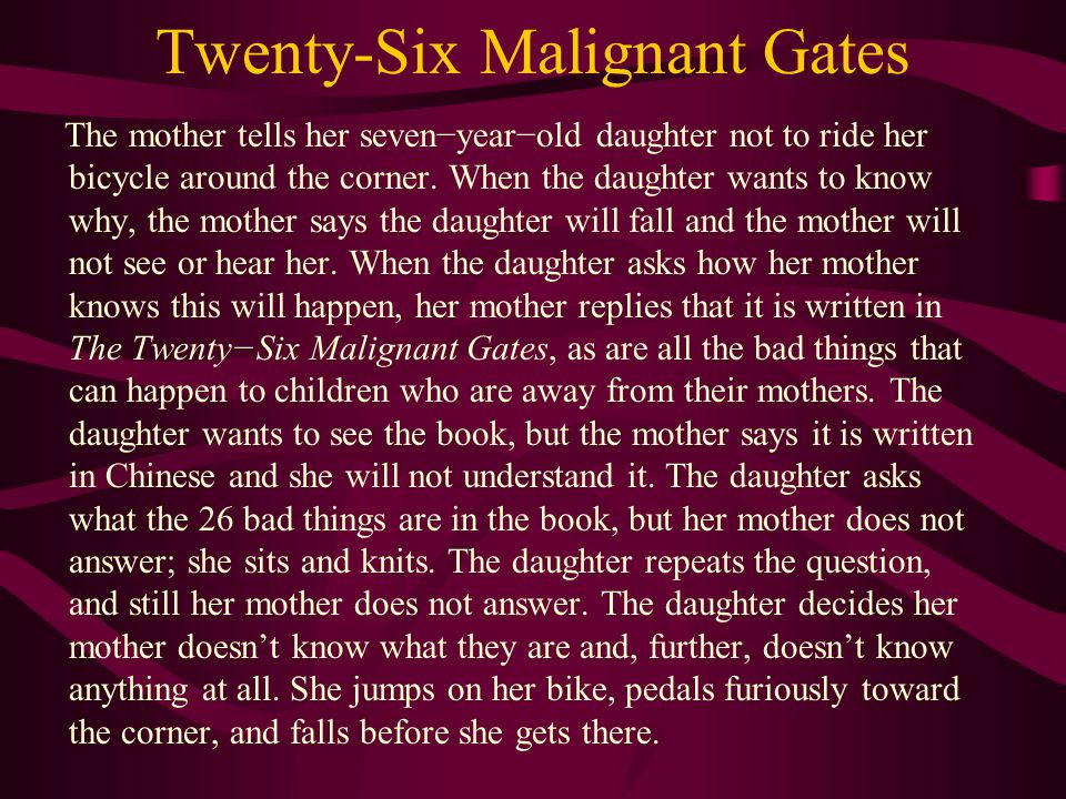 Twenty-Six Malignant Gates