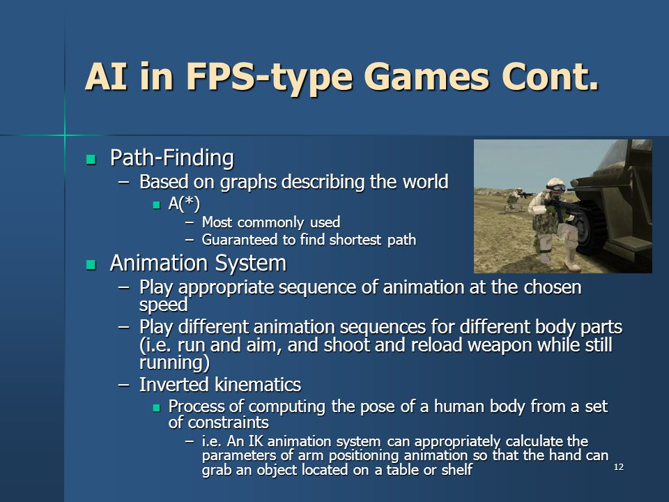 AI in FPS-type Games Cont.