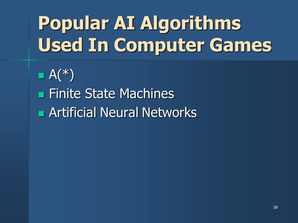 Popular AI Algorithms Used In Computer Games