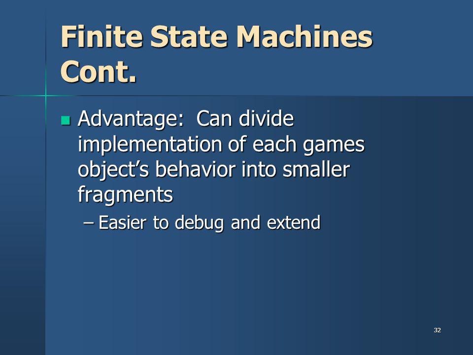 Finite State Machines Cont.