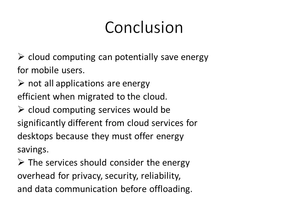 Conclusion cloud computing can potentially save energy