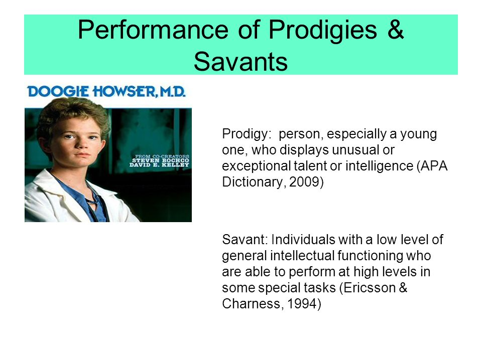 Performance of Prodigies & Savants