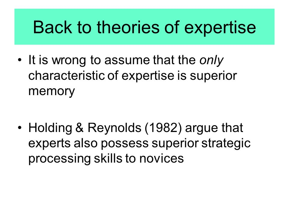 Back to theories of expertise