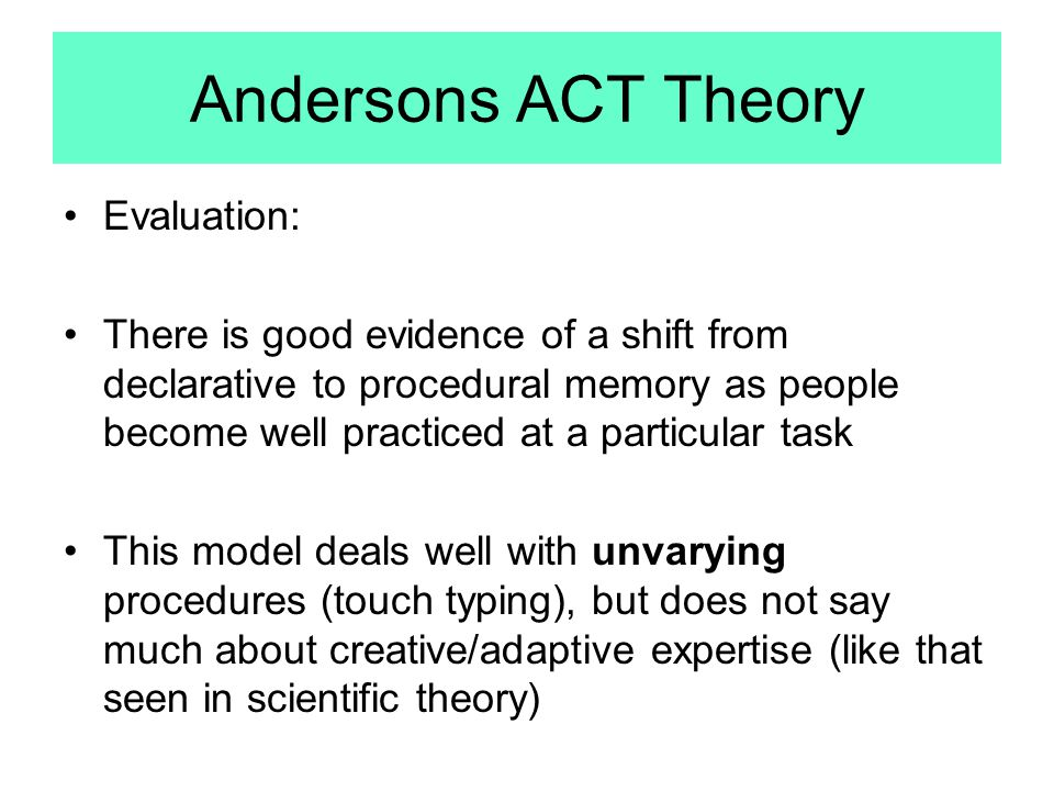 Andersons ACT Theory Evaluation: