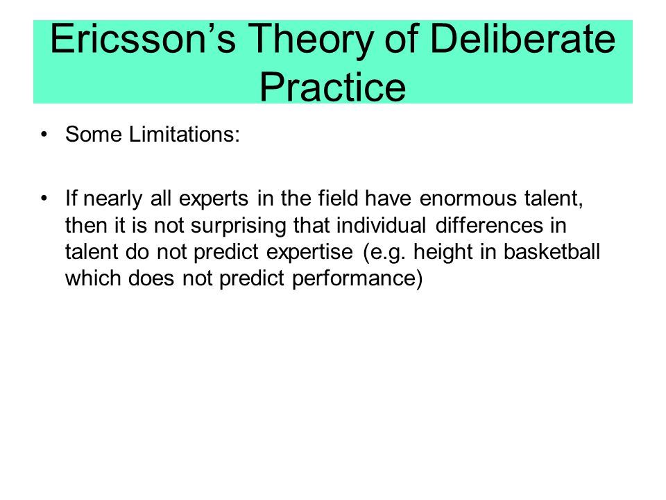 Ericsson's Theory of Deliberate Practice